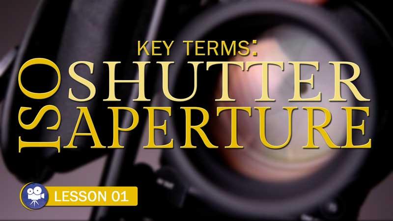 Aperture, Shutter, & ISO (Camera Lesson 01)