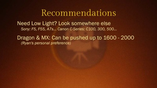 Red Epic Dragon vs Red Epic MX: Low Light Test: Recommendations