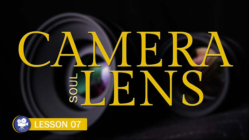 Understanding the Soul of Your Camera System: The Lens (Camera Lesson 8)
