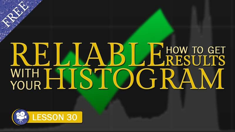 Using Your Camera's Histogram to Get Proper Exposure - Camera Lesson 30