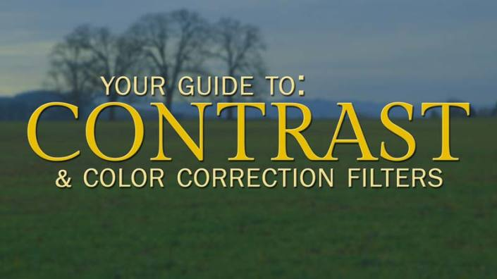 Guide To Contrast and Color Correction Filters