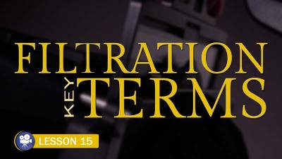 Filtration Key Terms- Camera Lesson 15