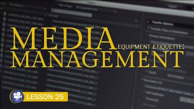 Media Management Etiquette (Camera Lesson 25)