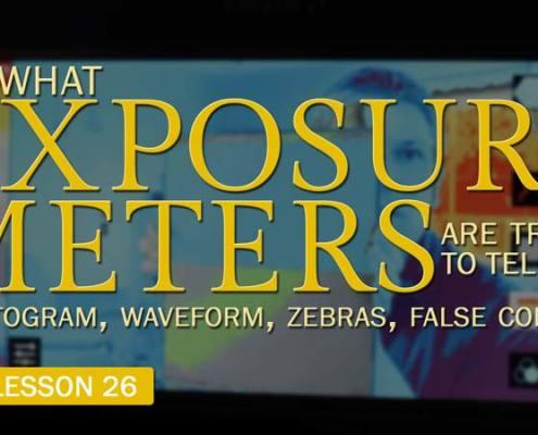 Exposure Meters: Histogram, Waveform, Zebra, False Color (Camera Lesson 26)