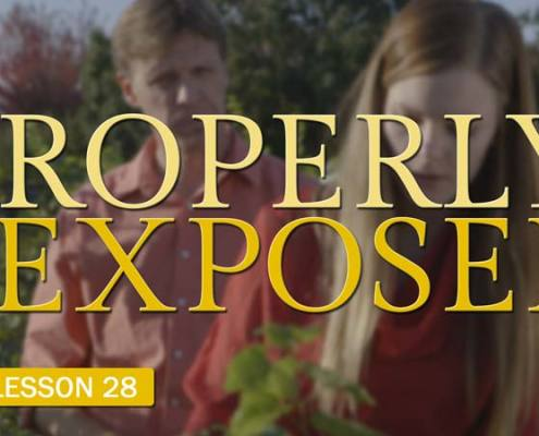 Properly Exposed (Camera Lesson 28)