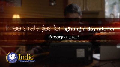 Three Strategies For Lighting A Day Interior (Cinematic Lighting Lesson 10)