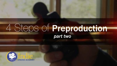 Four Steps of Preproduction: Part Two (Cinematic Lighting Lesson 17)