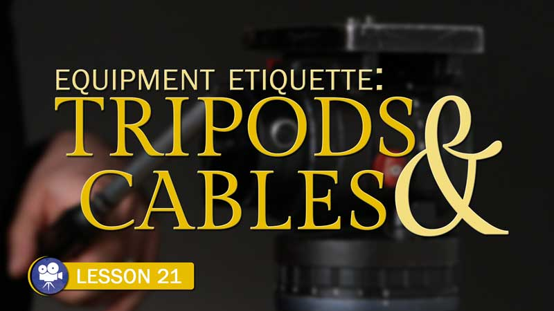 Tripods & Cables Etiquette (Camera Lesson 21)