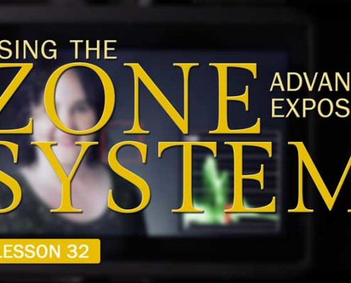 Advanced Exposure: Using the Zone System (Camera Lesson 32)