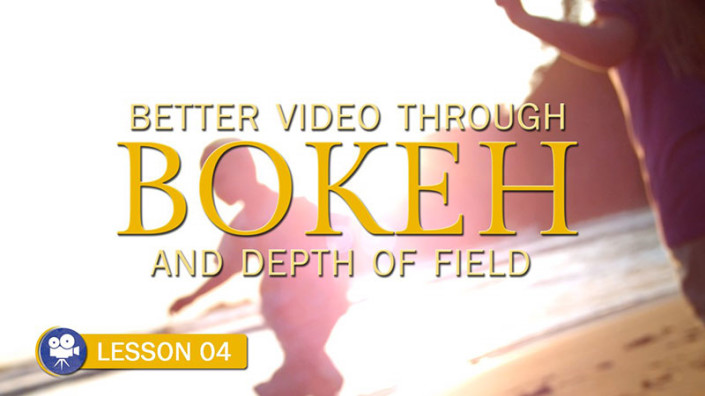 Better Video Through Bokeh and Depth of Field (Camera Lesson 04)