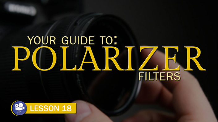 Starter's Guide to Polarizers (Camera Lesson 18)