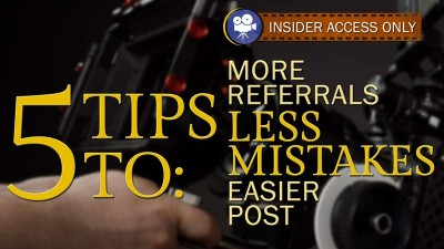 5 On Set Tips to Get You More Work, Prevent Mistakes, & Make Post Easier (Video)