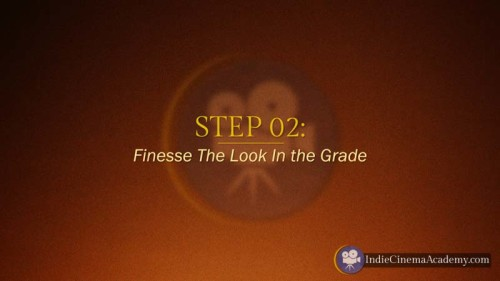 Step 2: Enhance Look in the Grade (3 Essentials)