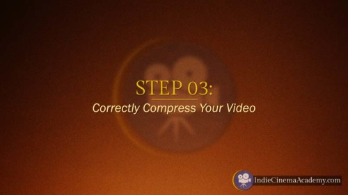 Step 3: Correctly Compress Video (3 Essentials)