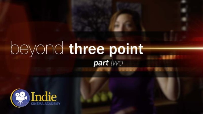 Beyond Three Point Lighting: Part 2 (Cinematic Lighting Lesson 06)