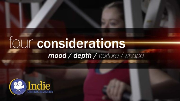Four Considerations: Mood, Depth, Texture, and Shape (Cinematic Lighting Lesson 07)