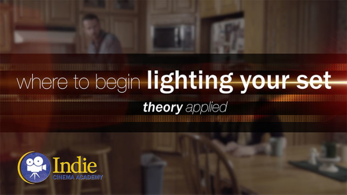 Where To Begin Lighting Your Set (Cinematic Lighting Lesson 18)