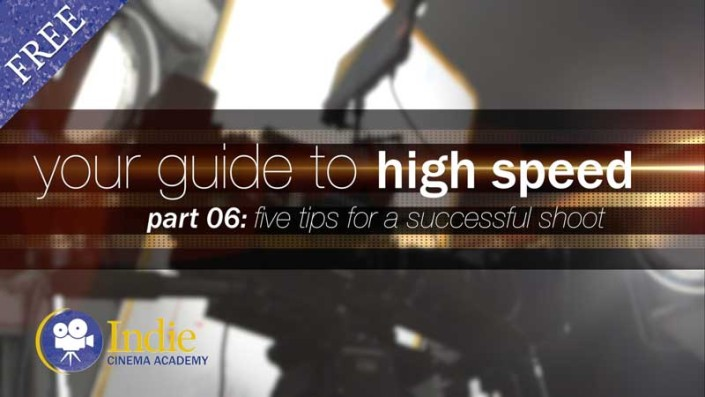 Your Guide To High Speed, Part 6: Five Tips For A Successful Shoot