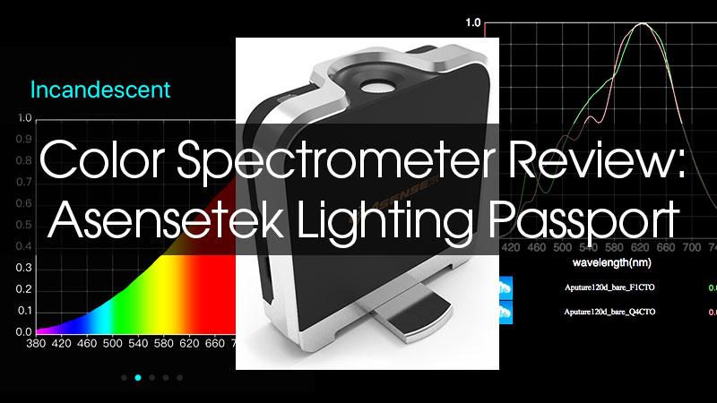 color spectrometer review asensetek lighting passport indie